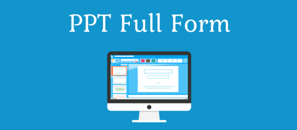 PPT Full Form in Computer