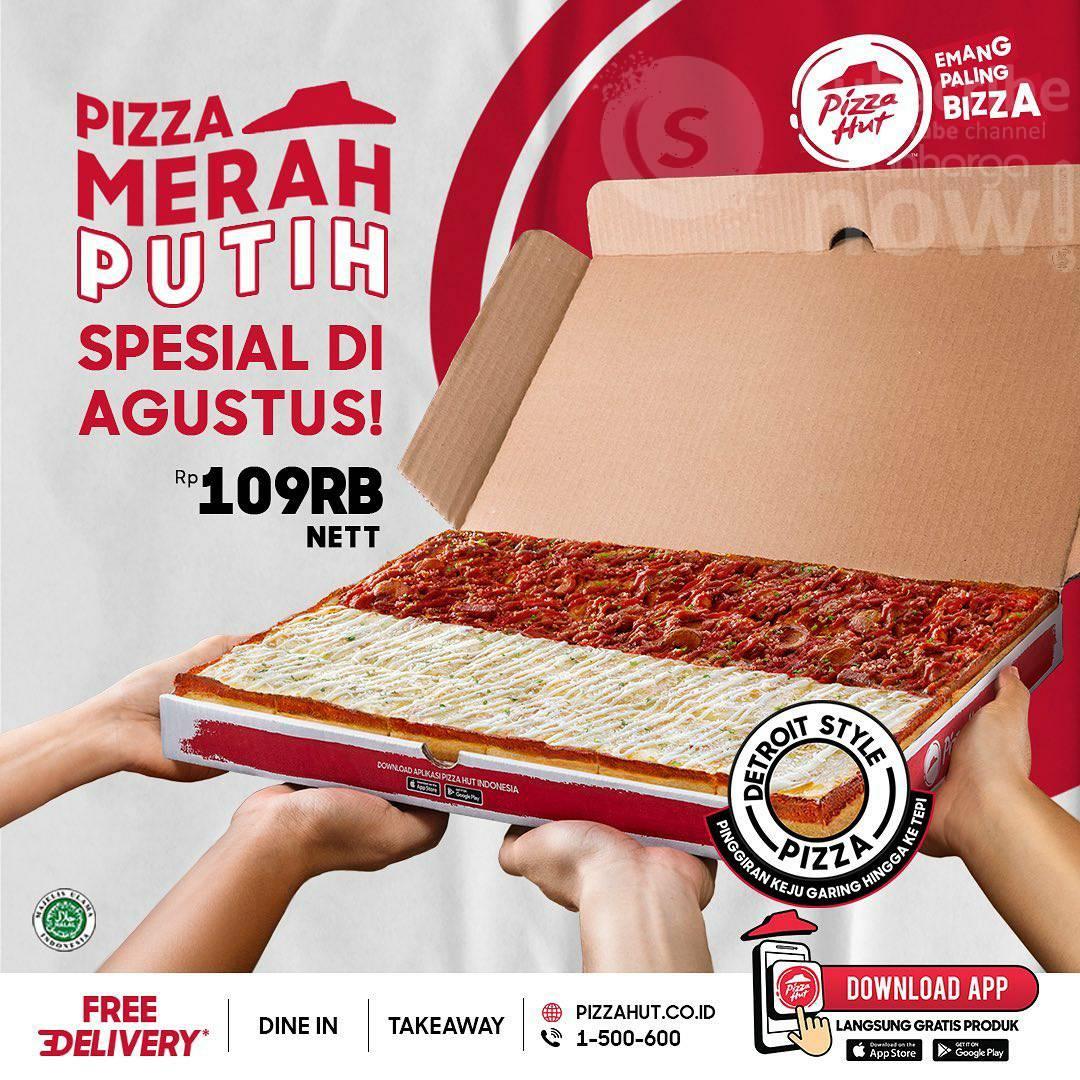Promo PIZZA HUT MERAH PUTIH Spesial Agustus harga cuma Rp. 109.000 nett