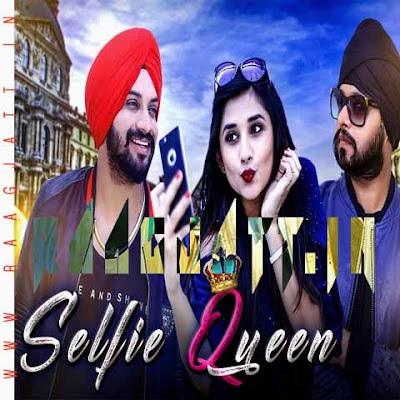 Selfie Queen by Inder Nagra lyrics