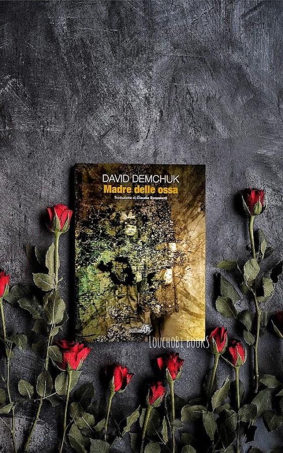 Madre delle ossa - David Demchuck [recensione]