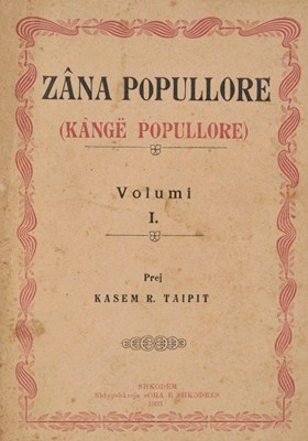 Zana_Popullore Kasem Taipi