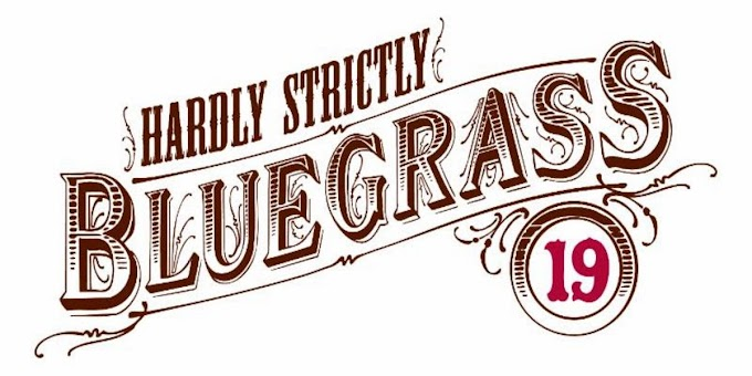 Hardly Strictly Bluegrass 2019