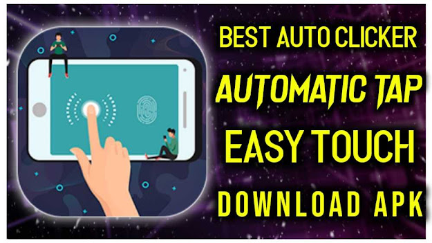 Best Auto Clicker - Automatic Tap, Easy Touch - Mayur Kishan
