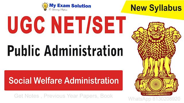 Social Welfare Administration for UGC NET