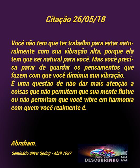 Citações Diárias Abraham Hicks - Citação do dia 26/05/2018