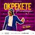 [Mixtape] DJ Papi - Okpekete Mixtape