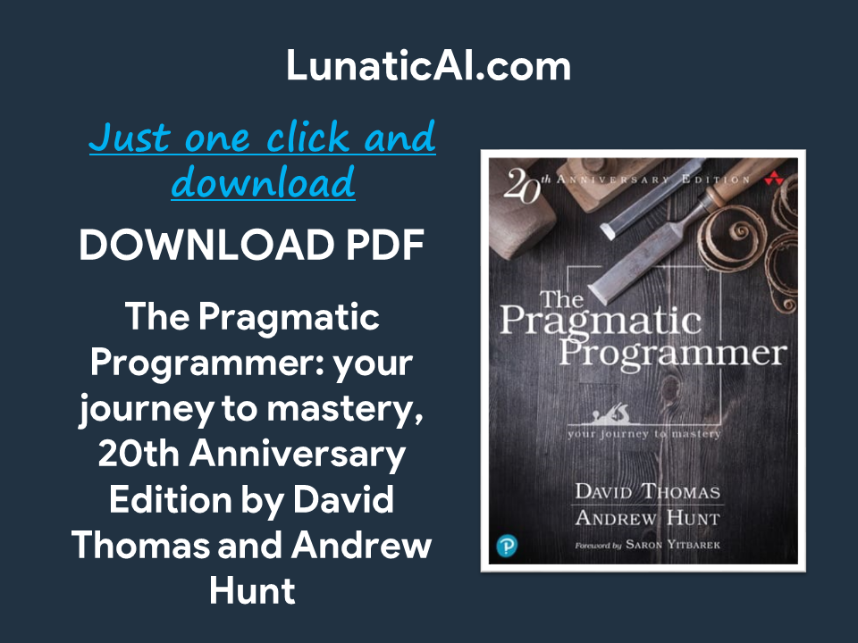 The Pragmatic Programmer, 20th Anniversary Edition PDF Free Download