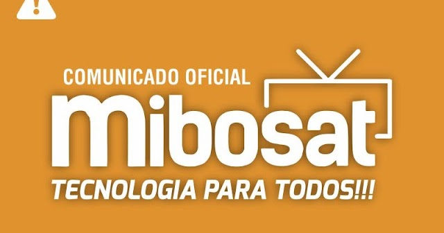 COMUNICADO AOS USUARIOS DA MARCA MIBOSAT CONFIRAM - 07/05/2021