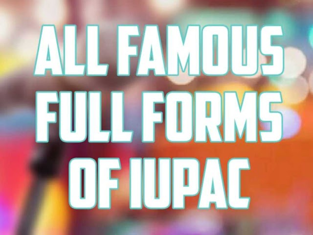 IUPAC full form ( chemistry, insurance And English)