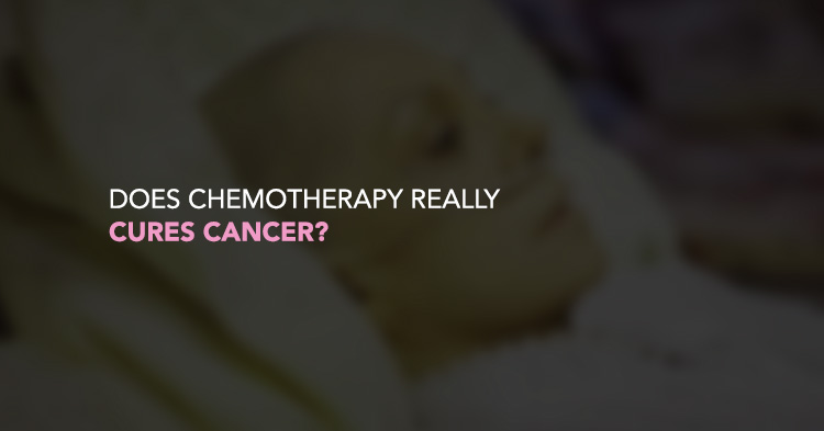 Does Chemotherapy really Cures Cancer?