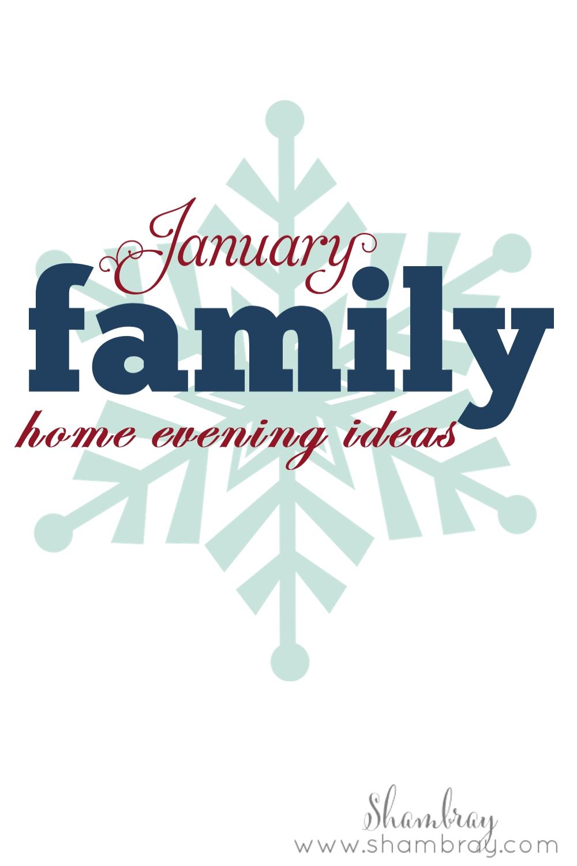 Shambray: Family Home Evening: January 2016
