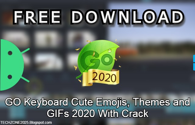 GO Keyboard Cute Emojis, Themes and GIFs 2020 With Crack