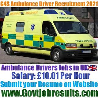 G4S Limited Ambulance Driver Recruitment 2021-22
