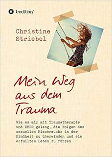 """Buch """"Mein Weg aus dem Trauma"""" von Christine Striebel"""