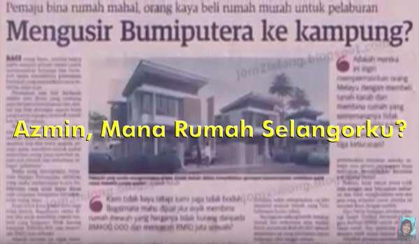 [Video] Azmin, Mana Rumah Selangorku?