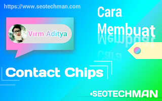 Cara Mudah Membuat Contact Chips
