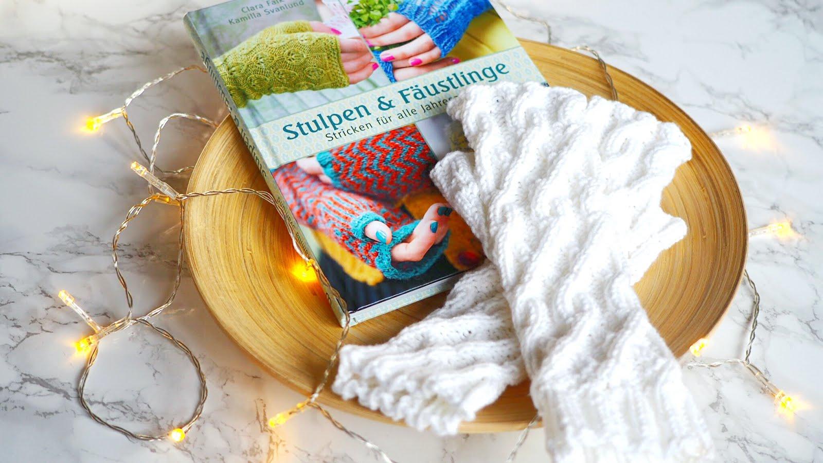 Rezension: Stulpen & Fäustlinge - Stricken für alle Jahreszeiten