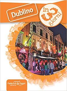 Dublino In 3 Giorni Di Luca Solina PDF