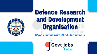 DRDO recruitment notification 2019, Govt jobs in India, central govt jobs, govt jobs for engineers, govt jobs for diploma