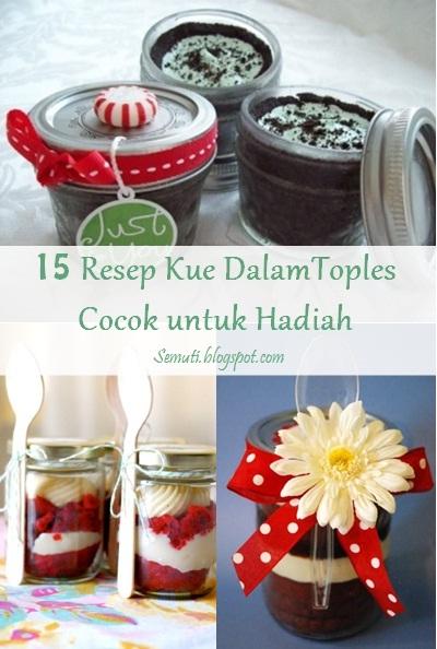 15 Kue Dalam Toples untuk Hadiah