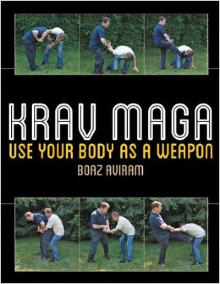 Krav Maga - Use Your Body as a Weapon