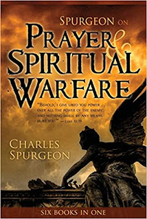 Prayer and Spiritual Warfare by Charles Spurgeon