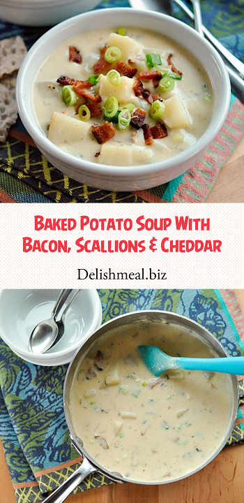 Baked Potato Soup With Bacon, Scallions & Cheddar
