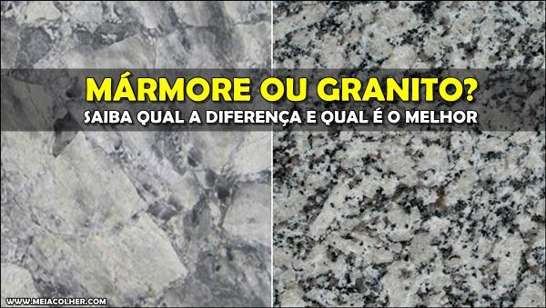 diferença marmore granito