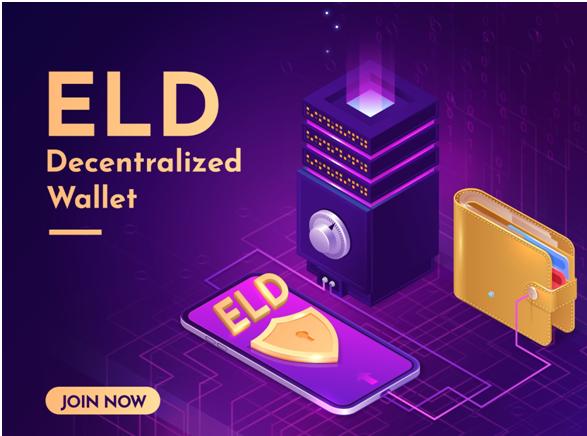 ELD Decentralized Wallet - Ví phi tập trung ELD