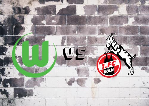Wolfsburg vs Köln  Resumen