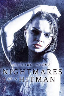 Nightmares of a Hitman - Thriller book promotion Richard Poche