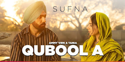 Qubool A lyrics- Ammy Virk