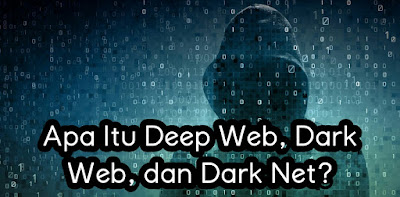 Apa Itu Deep Web, Dark Web, dan Dark Net?.jpg