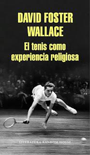 El tenis como experiencia religiosa David Foster Wallace