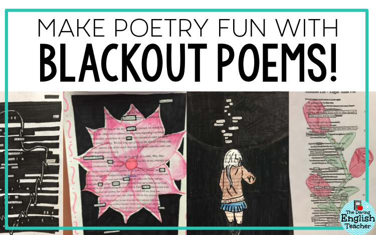 The Daring English Teacher: Make Poetry Fun with Blackout Poetry