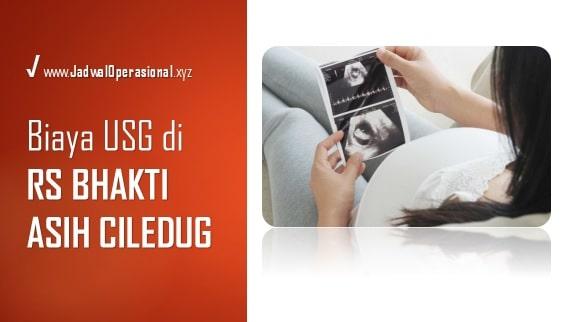 Biaya USG RS Bhakti Asih Ciledug
