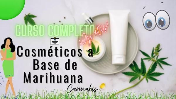 ▷ Cosméticos a base de marihuana   CURSO COMPLETO ✅