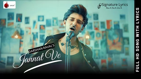 Jannat Ve Lyrics - Darshan Raval | Nirmaan | Lijo George