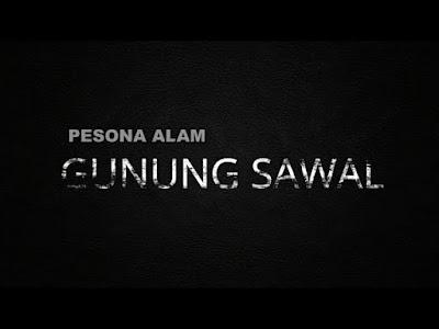 Pesona alam Indonesia, Gunung Sawal,