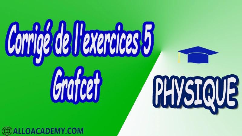 Exercices corrigés 5 Grafcet pdf