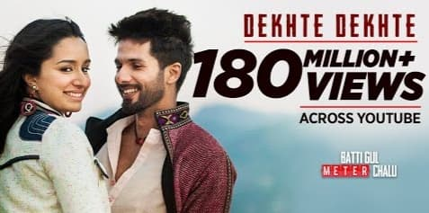 Dekhte Dekhte Lyrics, Atif Aslam, Batti Gul Meter Chalu