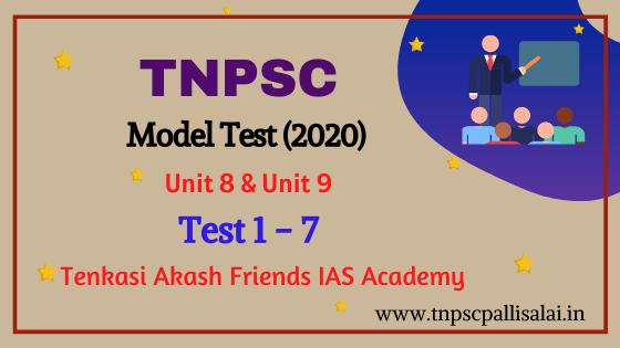 TNPSC Unit 8 & Unit 9 Model Test 1 - 7 Question and Answer