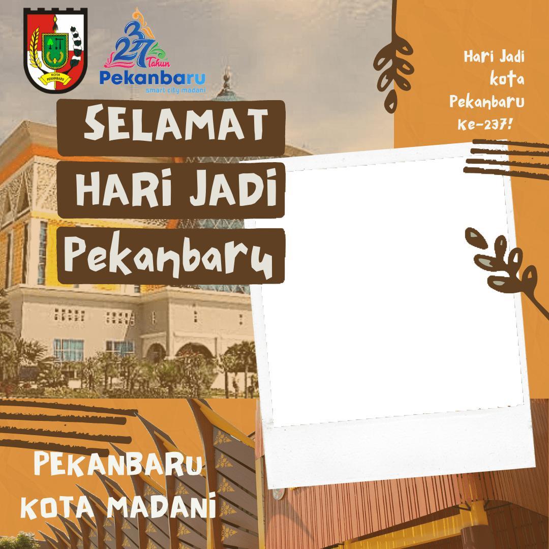 Frame Bingkai Foto Twibbon Ucapan Selamat Hari Jadi Kota Pekanbaru 2021