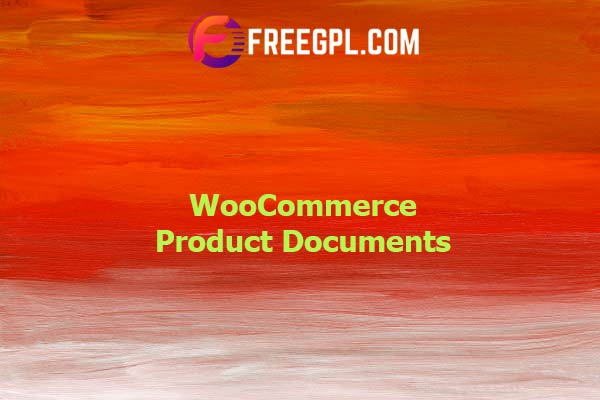 WooCommerce Product Documents Nulled Download Free