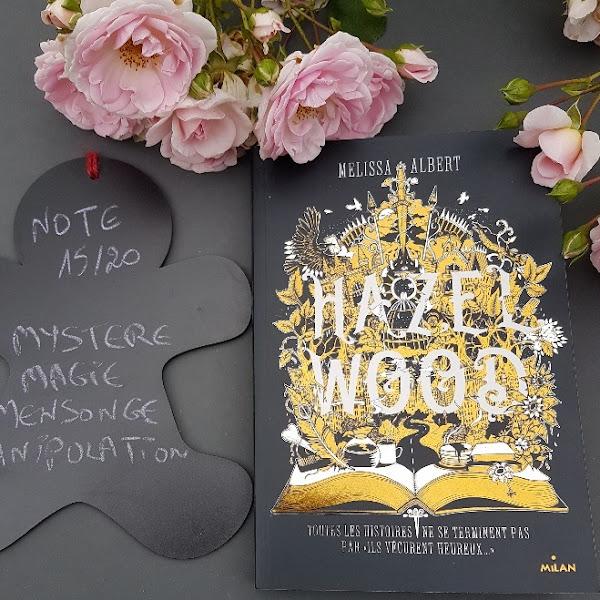 Hazel Wood, tome 1 de Melissa Albert