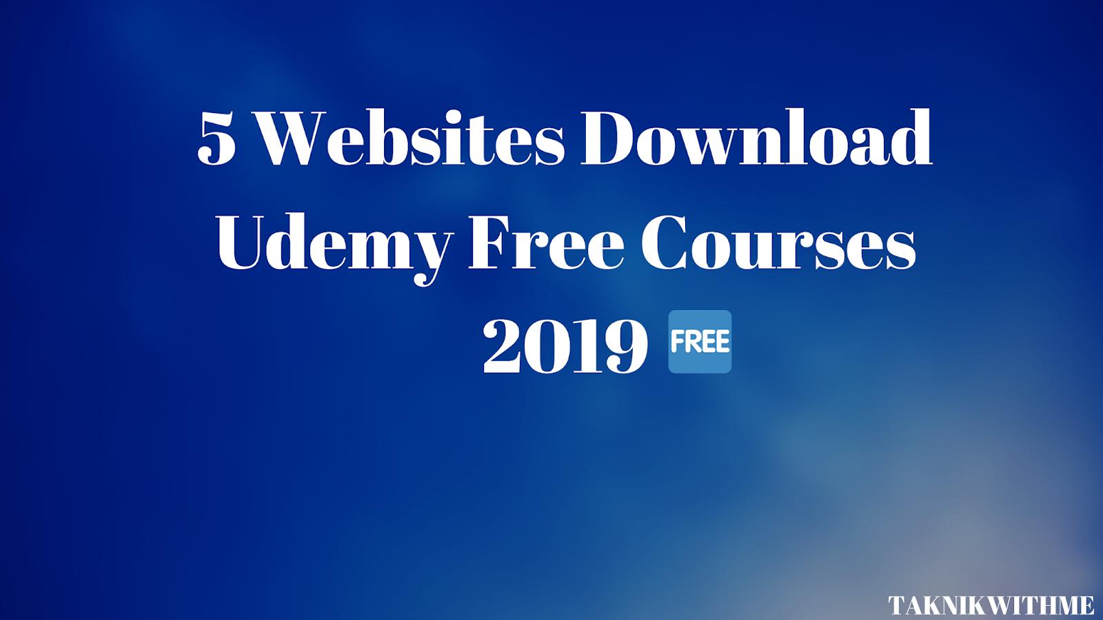 TaknikWithMe-Internet Gyan: 5 Websites Download Udemy Free