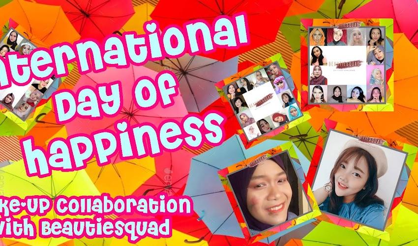 """Tutorial Makeup Tema """"Hari Kebahagiaan Internasional"""" Bareng BeautieSquad"""