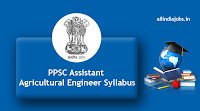 PPSC Assistant Agricultural Engineer Syllabus