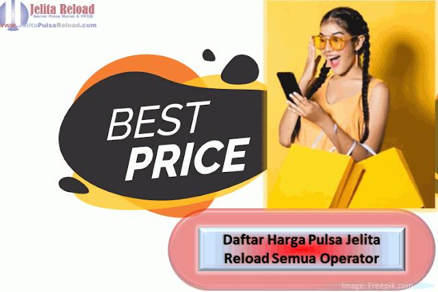 Daftar Harga Pulsa Jelita Reload Semua Operator