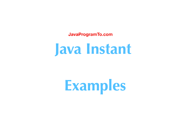 Java Instant Examples